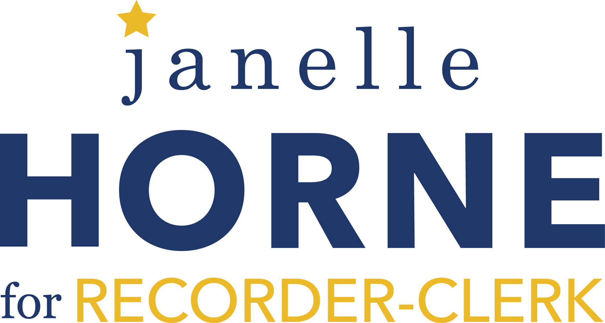 Janelle Horne for Recorder Clerk 2018